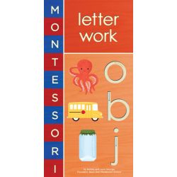 Montessori : Letter Work by Bobby George, 9781419704116.