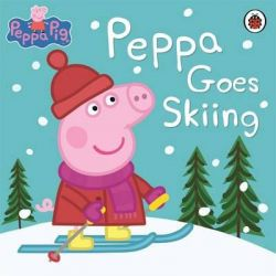 Peppa Pig : Peppa Goes Skiing, Peppa Goes Skiing by Ladybird, 9780723287049.