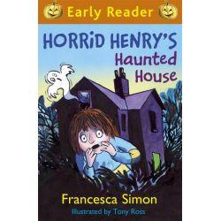 Horrid Henry's Haunted House by Francesca Simon, 9781444009071.