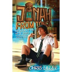 Jonah from Tonga, The Book of the Hit TV Series : Includes Exclusive Behind-The-Scenes Photos by Chris Lilley, 9781760111779.