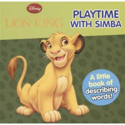 Playtime with Simba, The Lion King by Disney Enterprises, 9781407581958.