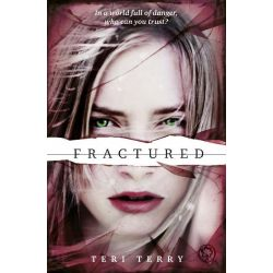 Fractured, Slated : Book 2 by Teri Terry, 9781408319482.