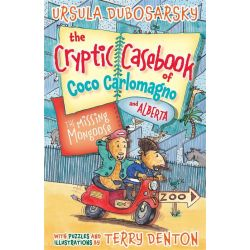 The Missing Mongoose, The Cryptic Casebook of Coco Carlomagno and Alberta Series : Book 3 by Ursula Dubosarsky, 9781743312605.