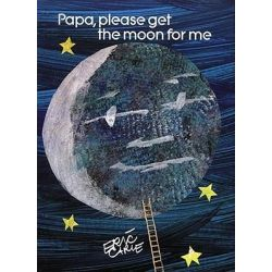 Papa, Please Get the Moon for Me (Small) by Eric Carle, 9780887081774.