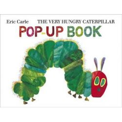The Very Hungry Caterpillar Pop-Up Book by Eric Carle, 9780141385068.