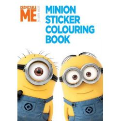 Despicable Me, Minion Sticker Colouring Book by Universal Studios, 9781471123672.