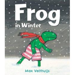 Frog in Winter by Max Velthuijs, 9781783441471.