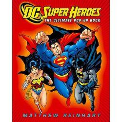 DC Super Heroes : The Ultimate Pop-Up Book by Matthew Reinhart, 9780316019989.