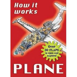 How It Works - Plane, 20 Flaps To Open And Explore by Nicholas Harris, 9780764163302.
