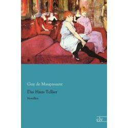 Bücher: Das Haus Tellier  von Guy de Maupassant
