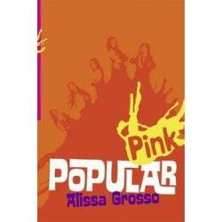Bücher: Popular  von Alissa Grosso