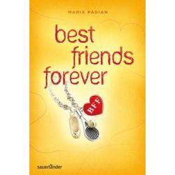 Bücher: BFF - best friends forever  von Maria Padian