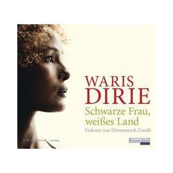 Hörbuch: Schwarze Frau, weißes Land  von Waris Dirie