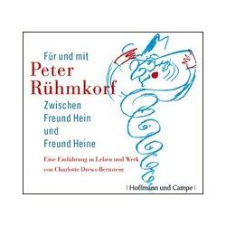 Hörbuch: Peter Rühmkorf - Zwischen Freund Hein und Freund Heine  von Charlotte Drews-Bernstein