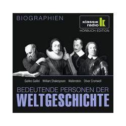 Hörbuch: Bedeutende Personen der Weltgeschichte: Galileo Galilei / William Shakespeare / Wallenstein / Oliver Cromwell