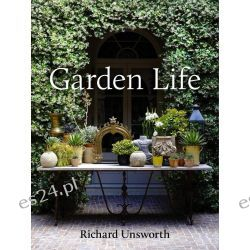 Garden Life by Richard Unsworth, 9781921383007.
