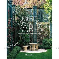 Private Gardens of Paris by Alexandra D'Arnoux, 9782080202048.
