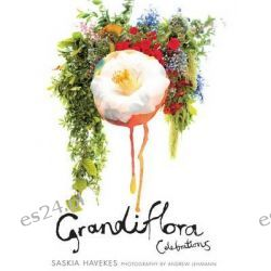 Grandiflora Celebrations by Saskia Havekes, 9781921382222.