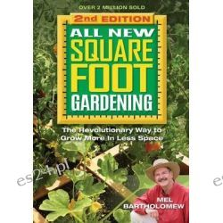 All New Square Foot Gardening II, The Revolutionary Way to Grow More in Less Space by Mel Bartholomew, 9781591865483.