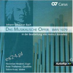 Bach: Das Musikalische Opfer BWV 1079 (Fassung für Querflöte, Violine und Orgel von Helmut Bornefeld)