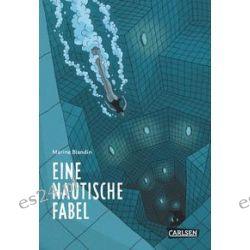 Bücher: Eine nautische Fabel  von Marine Blandin