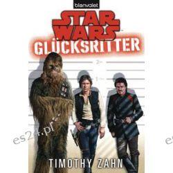 Bücher: Star Wars(TM) Glücksritter  von Timothy Zahn