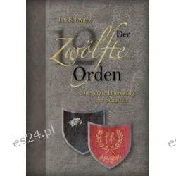 Bücher: Der Zwölfte Orden. Band III  von Jan Schwarz