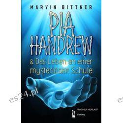 Bücher: Pia Handrew  von Marvin Bittner