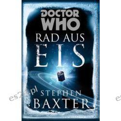 Bücher: Doctor Who: Rad aus Eis  von Stephen Baxter