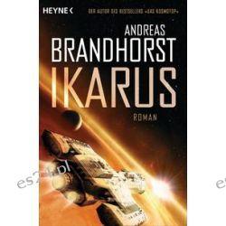 Bücher: Ikarus  von Andreas Brandhorst