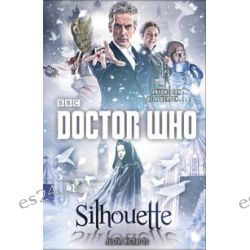 Bücher: Richards, J: Doctor Who: Silhouette  von Justin Richards