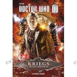 Bücher: Doctor Who - Kriegsmaschinen  von George Mann