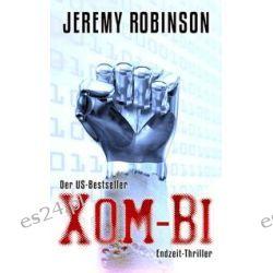Bücher: Robinson, J: XOM-BI  von Jeremy Robinson