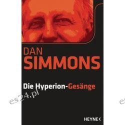 Bücher: Die Hyperion-Gesänge  von Dan Simmons