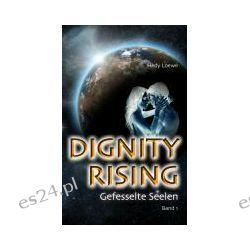 Bücher: Dignity Rising  von Hedy Loewe