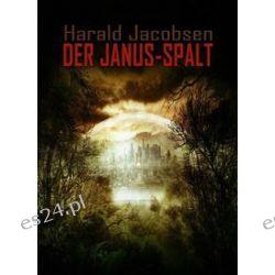 Bücher: Der Janus-Spalt  von Harald Jacobsen