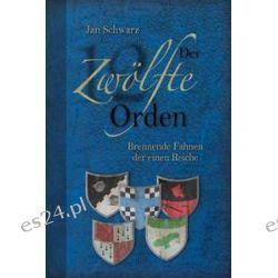 Bücher: Der Zwölfte Orden. Band II  von Jan Schwarz
