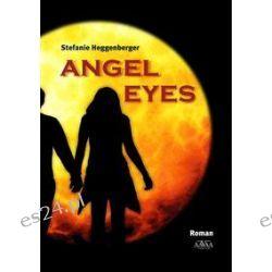Bücher: Angel Eyes - Großdruck  von Stefanie Heggenberger