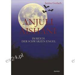 Bücher: Anjuli Aishani  von Janina Gerlach