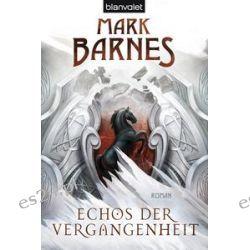 Bücher: Echos der Vergangenheit  von Mark Barnes