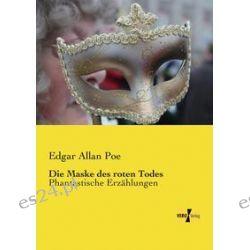 Bücher: Die Maske des roten Todes  von Edgar Allan Poe
