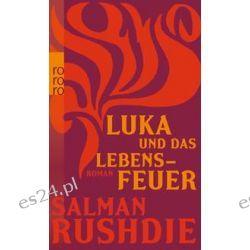 Bücher: Luka und das Lebensfeuer  von Salman Rushdie