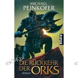 Bücher: Die Rückkehr der Orks  von Michael Peinkofer