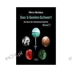 Bücher: Das 5-Seelen-Schwert (2)  von Mirco Motzkus