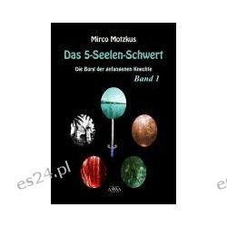 Bücher: Das 5-Seelen-Schwert (1)  von Mirco Motzkus