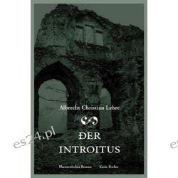 Bücher: Der Introitus  von Albrecht Ch Lehre