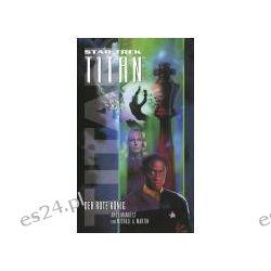 Bücher: Star Trek - Titan 02. Der rote König  von Michael A. Mann,Andy Mangels