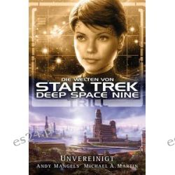 Bücher: Star Trek - Die Welten von Deep Space Nine 3: Trill - Unvereinigt  von Andy Mangels,Michael A. Martin