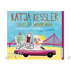 Hörbuch: Silicon Wahnsinn  von Katja Kessler