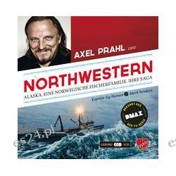 Hörbuch: Northwestern - das Hörbuch  von Marc Sundeen,Sig Hansen